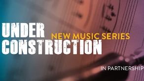 BerkeleySymphony_UnderConstruction_feature